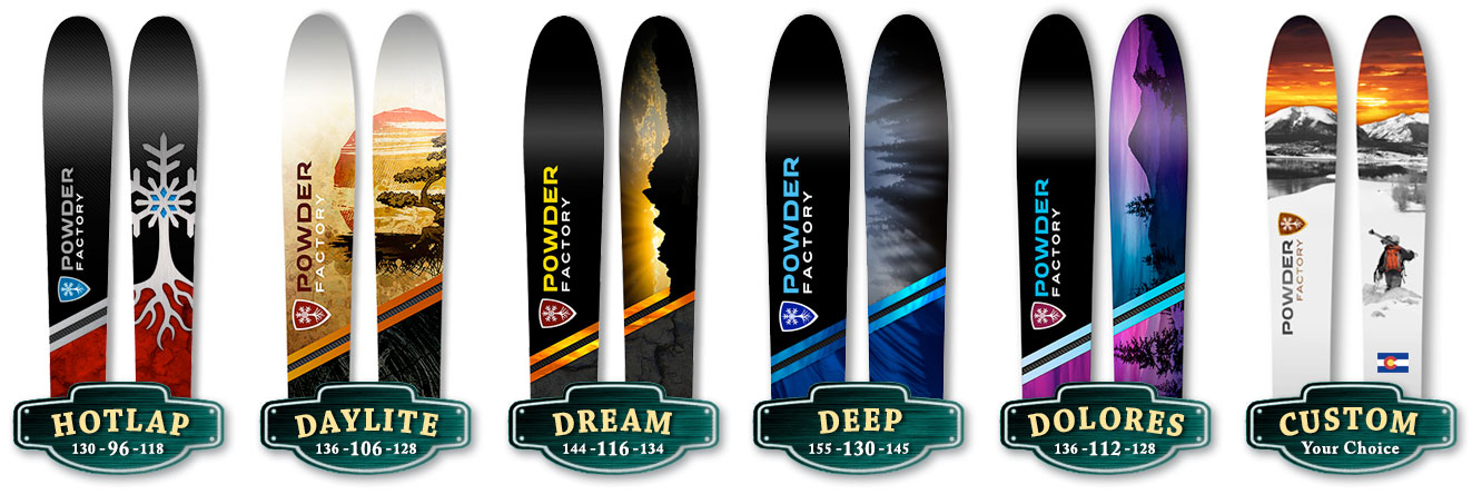 Order Powder Factory Skis