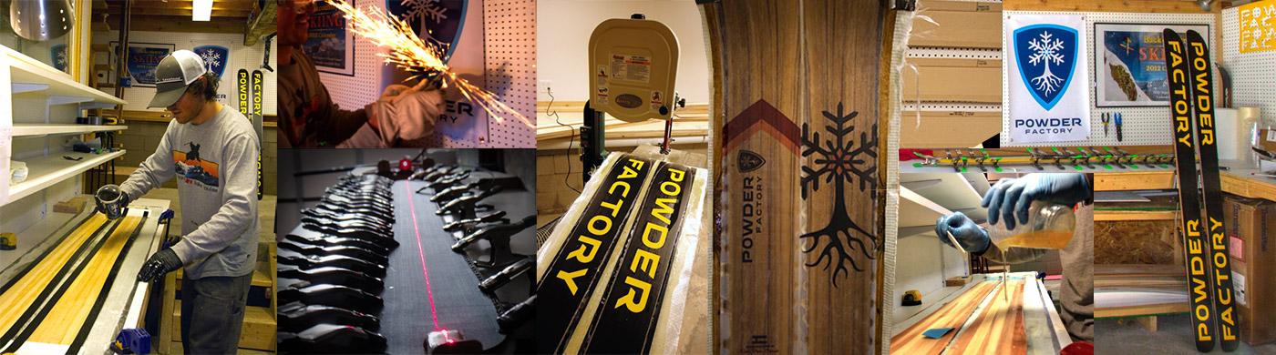 Powder Factory Ski Construction