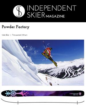Powder Factory Skis - Independent Skier Magazine